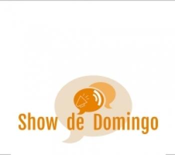 <strong>SHOW DE DOMINGO</strong>